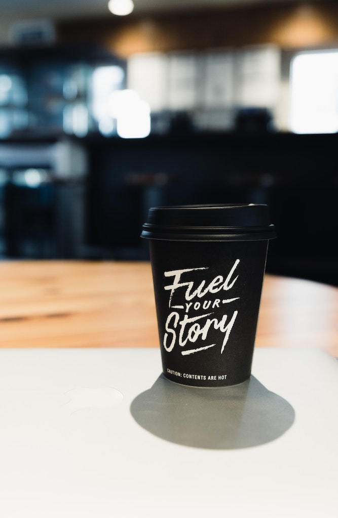 Coffee cup fuel your story